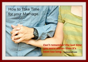 Take Time for your Marriage – It Matters