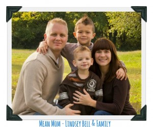 Spotlight on a Mean Mom – Lindsey Bell