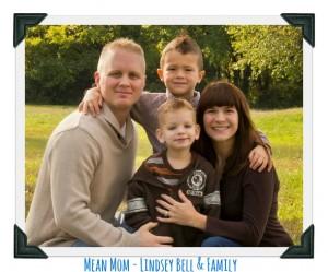 Spotlight on a Mean Mom – Lindsey Bell