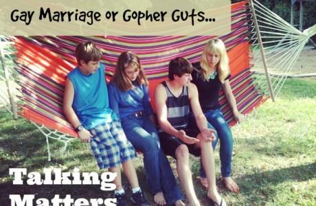 gay marrage talking matters