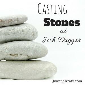 Casting Stones at Josh Duggar
