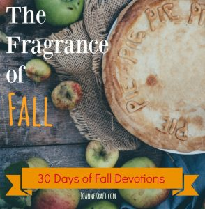 The Fragrance of Fall – 30 Days of Fall Devotions