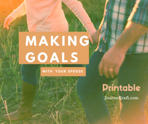 Making Goals with Your Spouse {Printable}